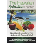 MicrOrganics The Hawaiian Spirulina Equation Book by Bob Capelli & Gerald Cysewski