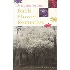 Healing Herbs A Guide To The Bach Flower Remedies by Julian Barnard